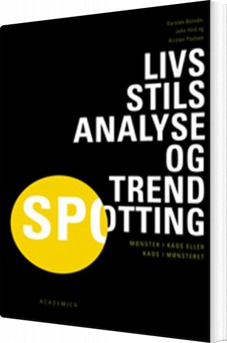 Livsstilsanalyse Og Trendspotting - John Hird - Bog