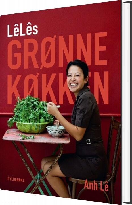 Lêlês Grønne Køkken - Anh Lê - Bog