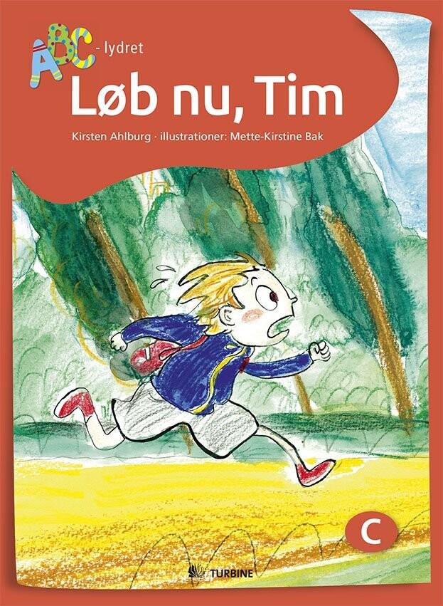 Løb Nu, Tim - Kirsten Ahlburg - Bog