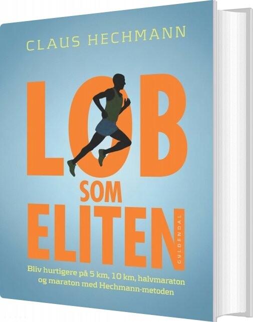 Billede af Løb Som Eliten - Claus Hechmann - Bog