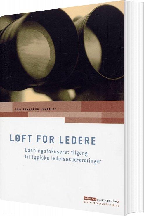Løft For Ledere - Gro Johnsrud Langslet - Bog