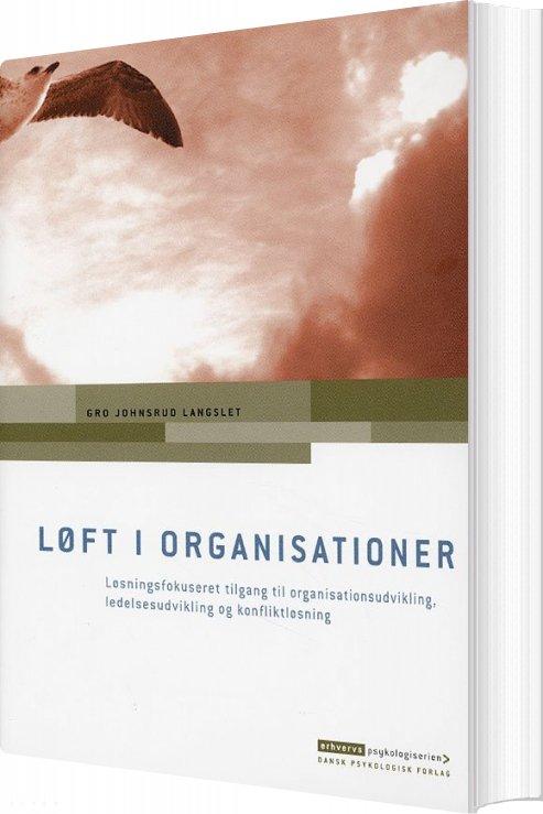 Løft I Organisationer - Gro Johnsrud Langslet - Bog