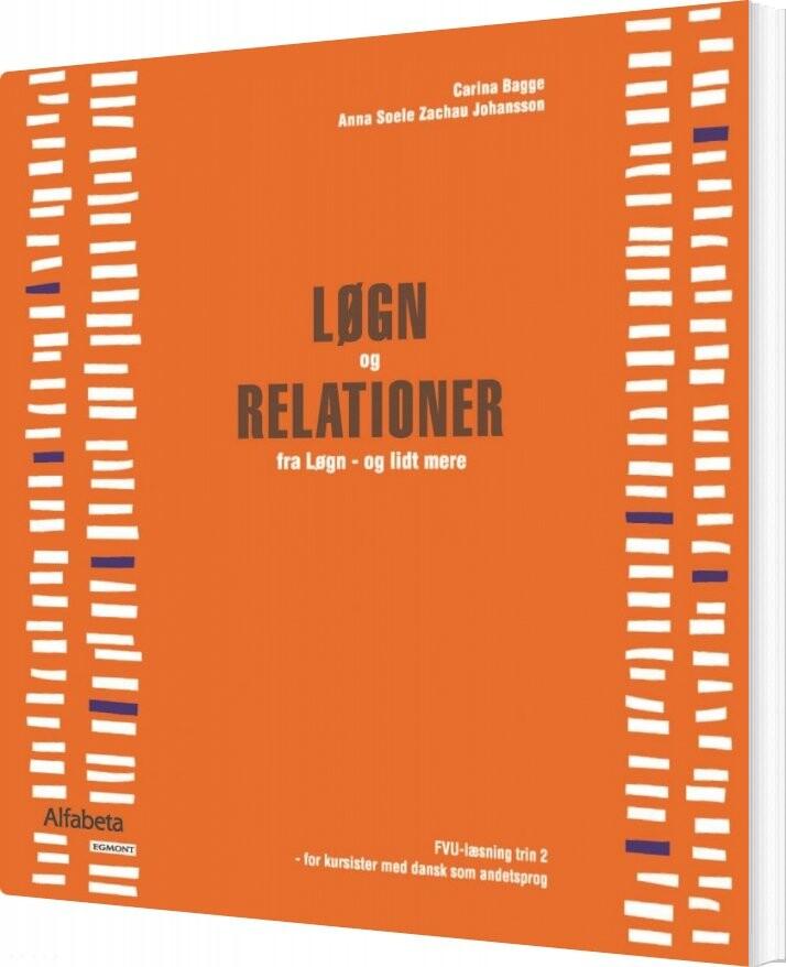 Løgn Og Relationer - Carina Bagge Vestergaard - Bog