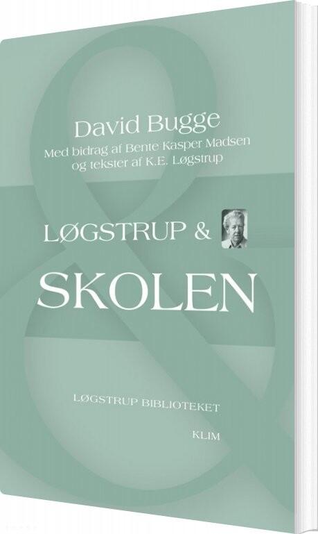 Image of   Løgstrup & Skolen - David Bugge - Bog