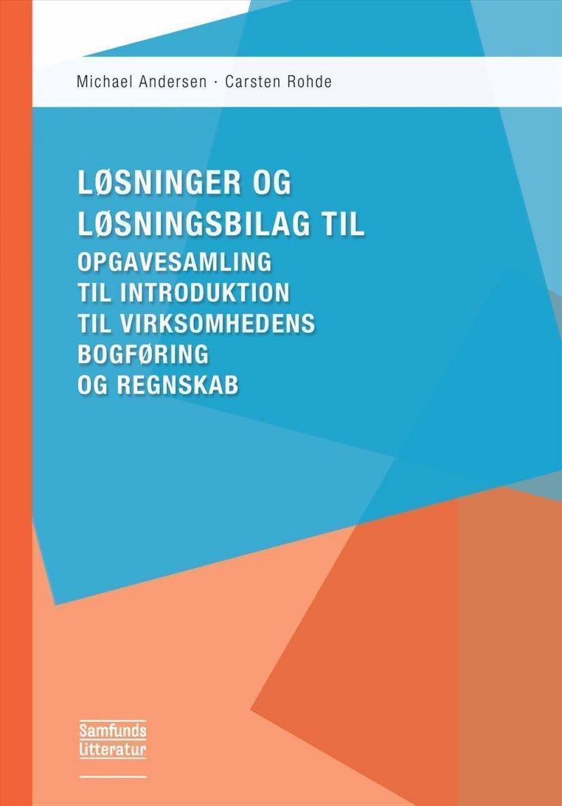 Image of   Løsninger Og Løsningsbilag Til Opgavesamling - Michael Andersen - Bog