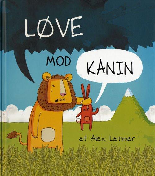 Løve Mod Kanin - Alex Latimer - Bog