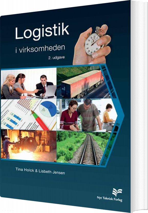Logistik I Virksomheden - Lisbeth Jensen - Bog