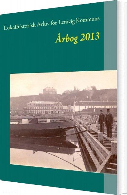 263f8357ce3 Lokalhistorisk Arkiv For Lemvig Kommune - Jens Erik Villadsen - Bog