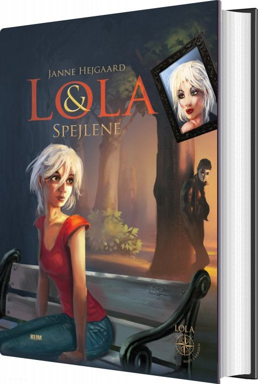 Lola & Spejlene - Janne Hejgaard - Bog