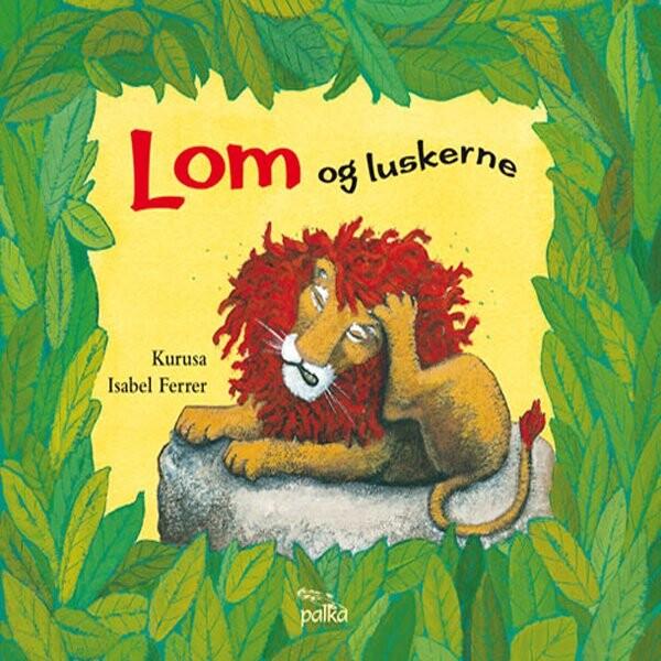 Image of   Lom Og Luskerne - Kurusa - Bog