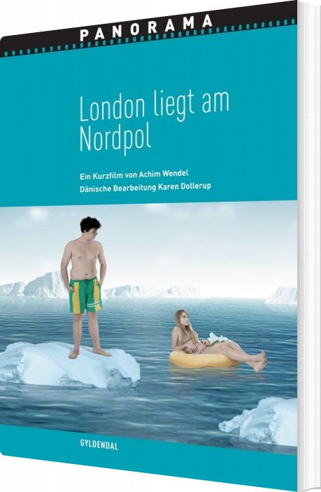 Image of   London Liegt Am Nordpol - Karen Dollerup - Bog