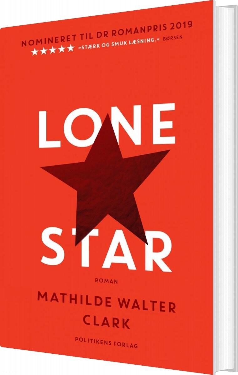Billede af Lone Star - Mathilde Walter Clark - Bog