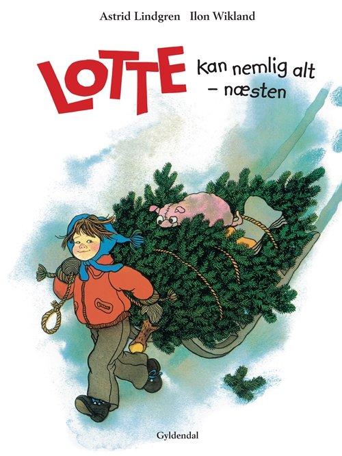 Lotte Kan Nemlig Alt - Næsten - Astrid Lindgren - Bog