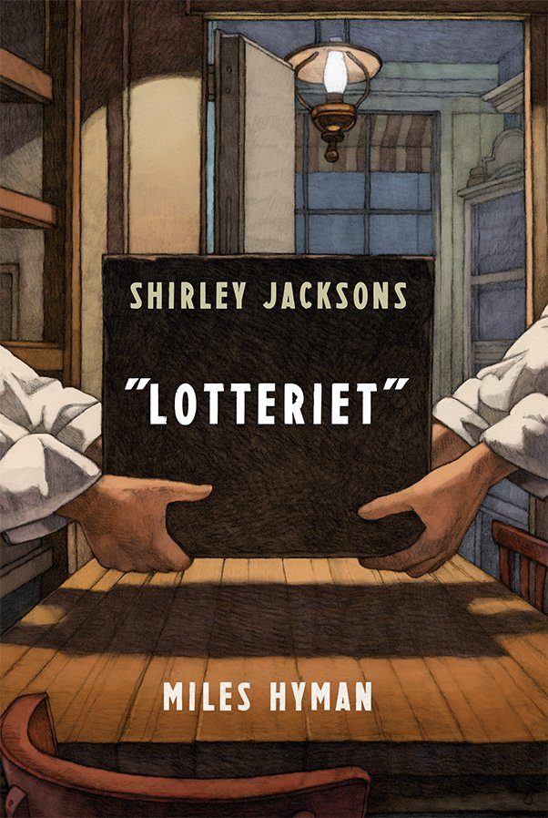 Billede af Shirley Jacksons Lotteriet - Miles Hyman - Tegneserie