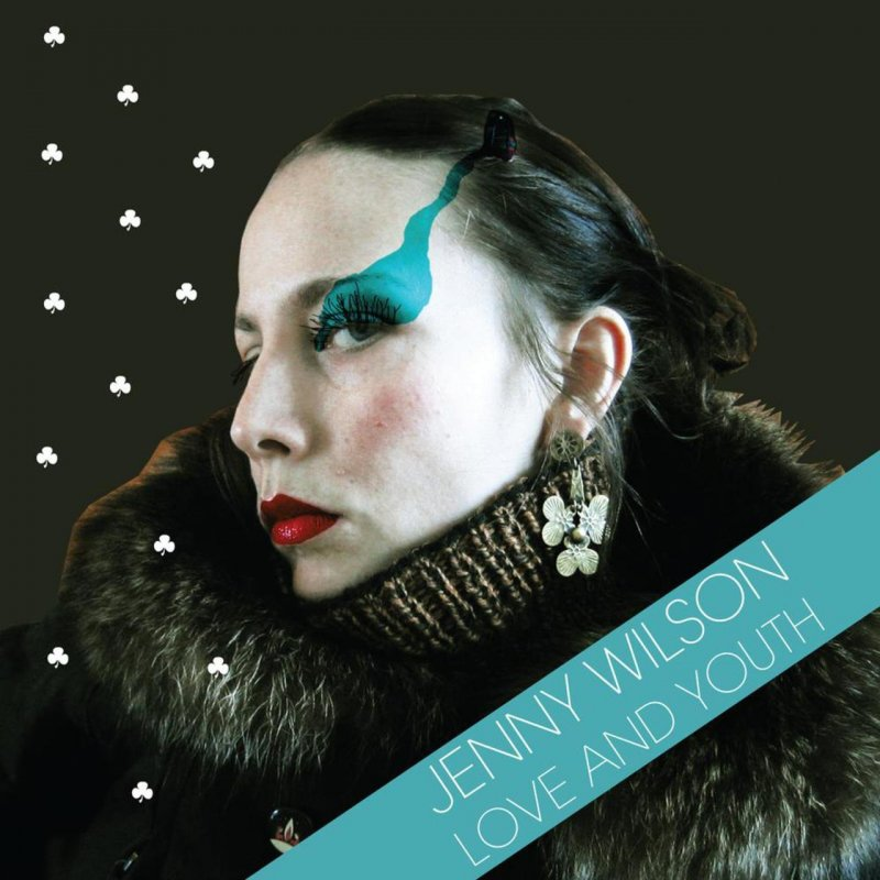 Image of   Jenny Wilson - Love And Youth - CD
