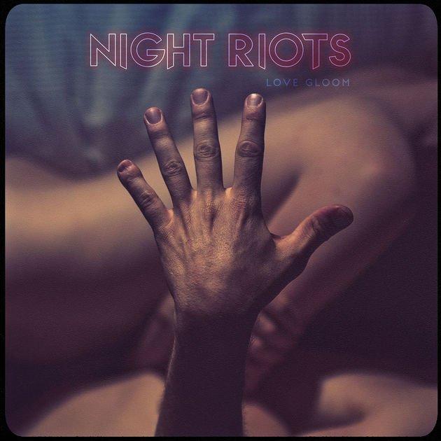 Image of   Night Riots - Love Gloom - Vinyl / LP