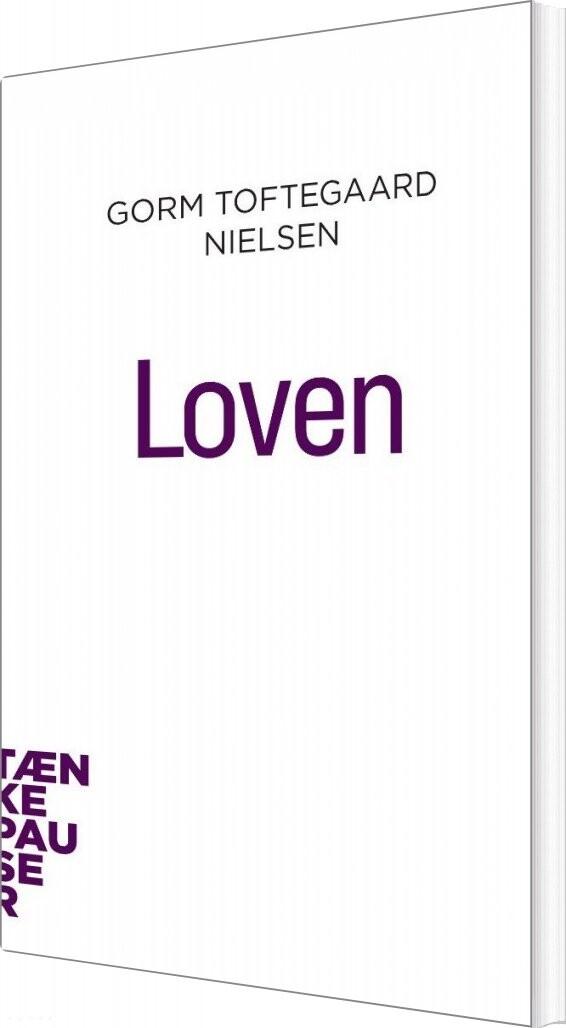 Image of   Tænkepauser - Loven - Gorm Toftegaard Nielsen - Bog