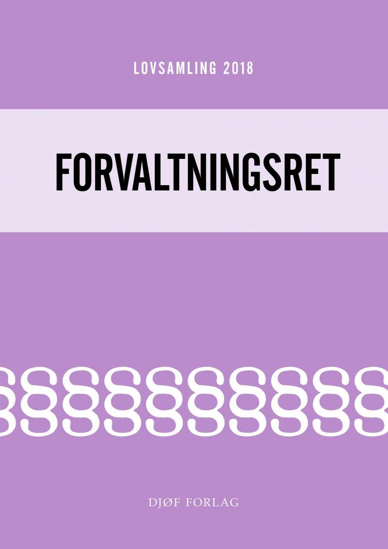 Image of   Lovsamling 2018 - Forvaltningsret - Jens Møller - Bog