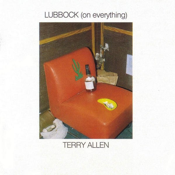 Image of   Terry Allen - Lubbock (on Everything) - CD