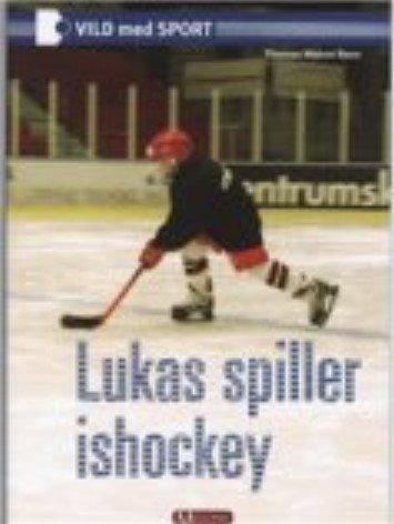 Billede af Lukas Spiller Ishockey - Thomas Meloni Rønn - Bog