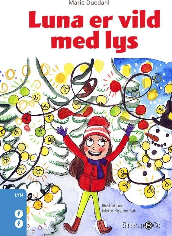 Luna Er Vild Med Lys - Marie Duedahl - Bog