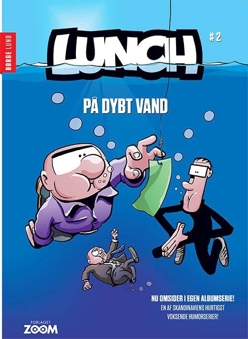 Billede af Lunch 2: På Dybt Vand - Børge Lund - Tegneserie