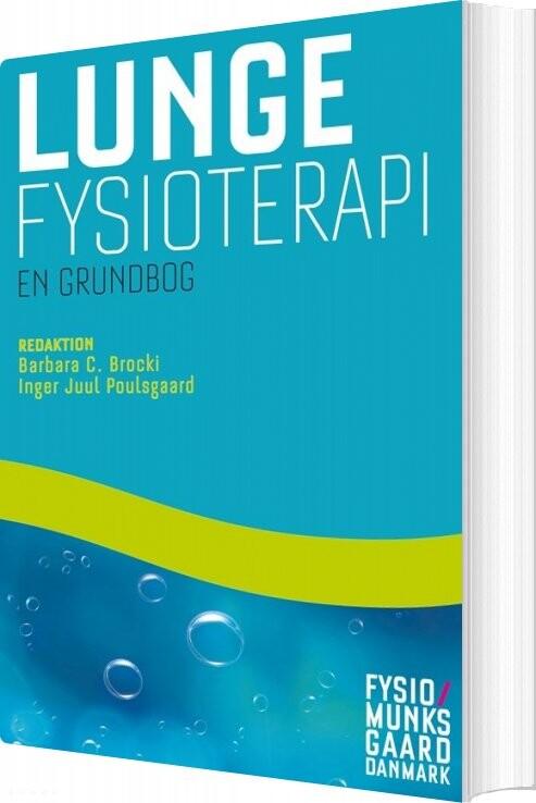Image of   Lungefysioterapi - En Grundbog - Birgit Fynbo Steffensen - Bog