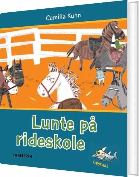 Image of   Lunte På Rideskole - Camilla Kuhn - Bog