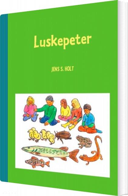 Luskepeter - Jens S. Holt - Bog