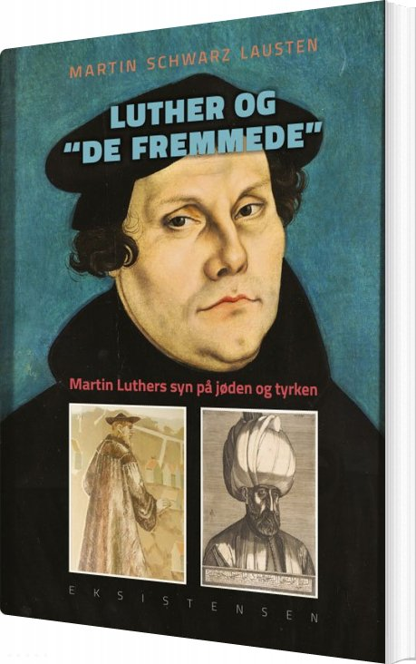 Image of   Luther Og De Fremmede - Martin Schwarz Lausten - Bog
