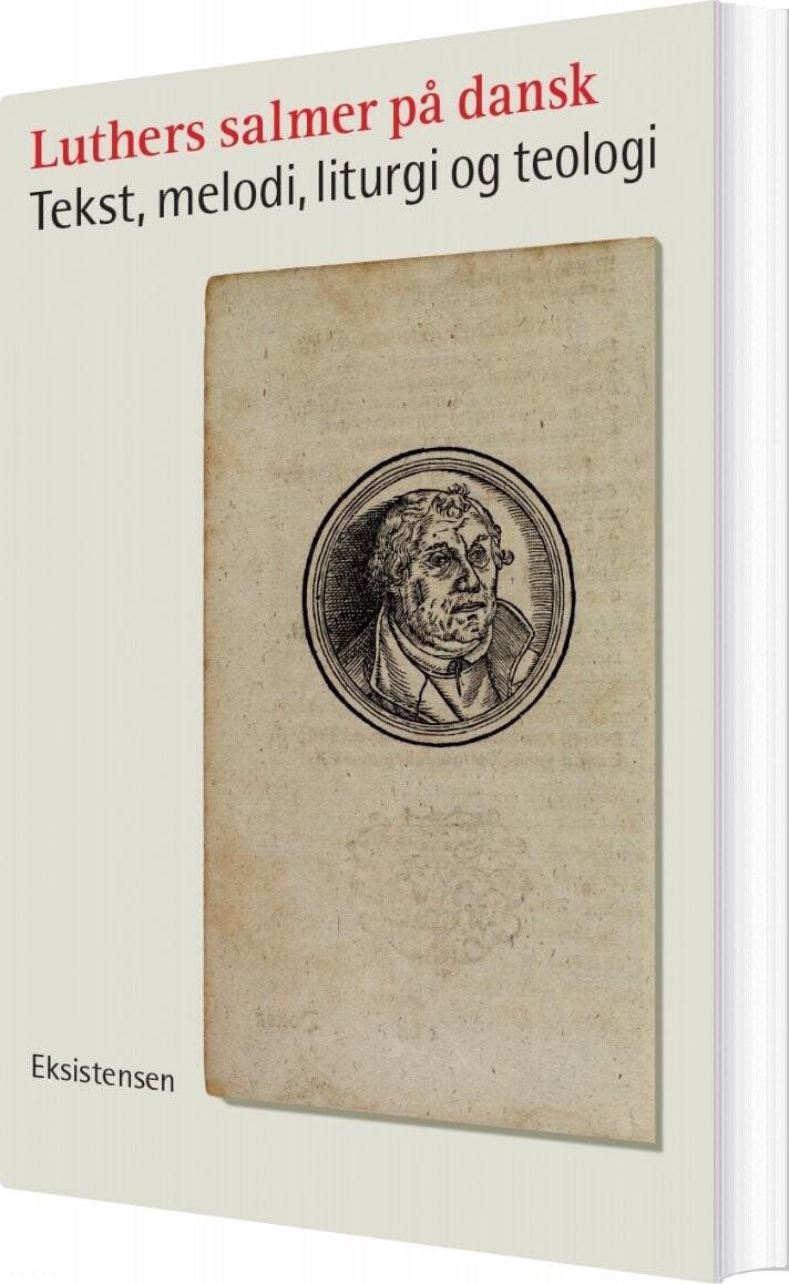 Image of   Luthers Salmer På Dansk - Jørgen Kjærgaard - Bog