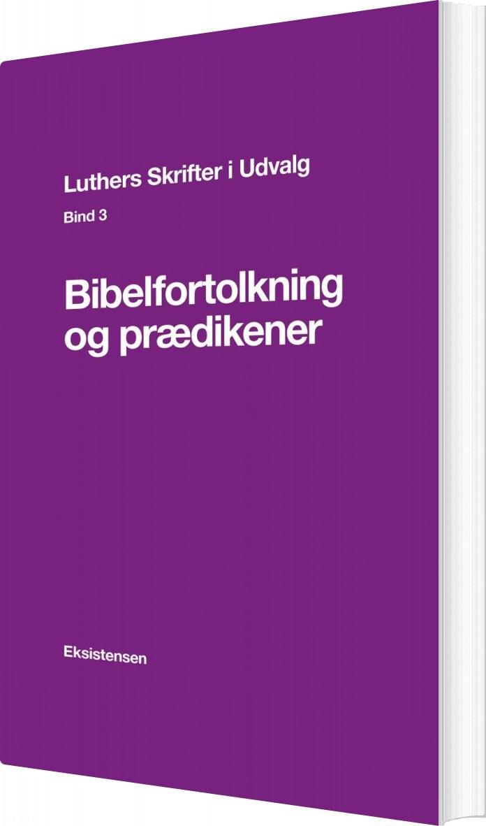 Image of   Luthers Skrifter I Udvalg. Bind 3 - E. Thestrup Pedersen - Bog