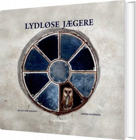 Billede af Lydløse Jægere - Patrik Olofsson - Bog