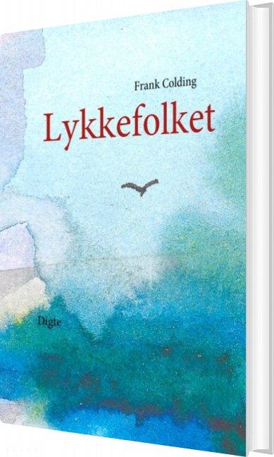 Image of   Lykkefolket - Frank Colding - Bog