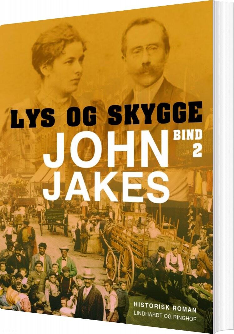 Lys & Skygge - Bind 2 - John Jakes - Bog