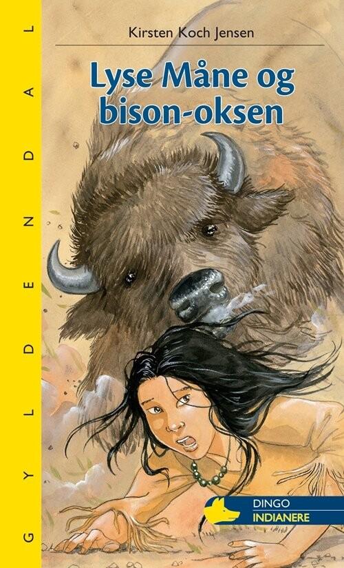 Lyse Måne Og Bison-oksen - Kirsten Koch Jensen - Bog