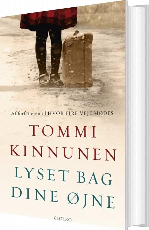 Image of   Lyset Bag Dine øjne - Tommi Kinnunen - Bog