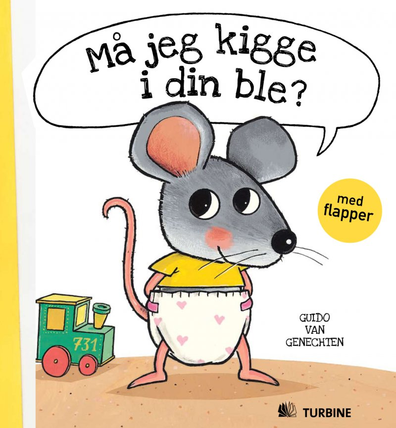 Må Jeg Kigge I Din Ble? - Guido Van Genechten - Bog