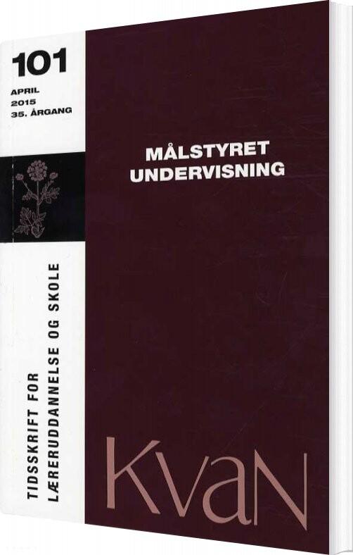 Image of   Kvan 101 - Målstyret Undervisning - Andreas Rasch Christensen - Bog