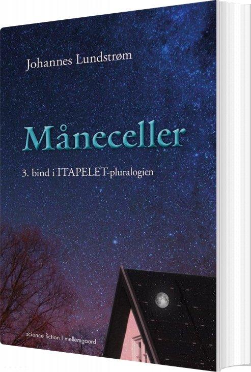 Måneceller - Johannes Lundstrøm - Bog