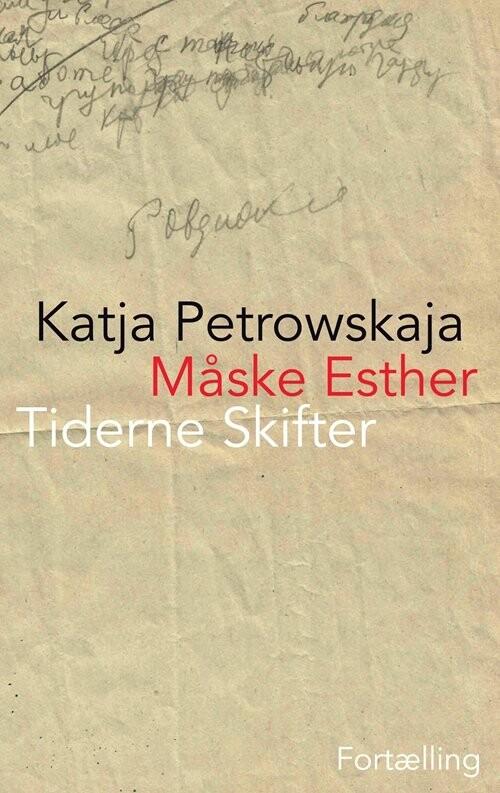 Måske Esther - Katja Petrowskaja - Bog