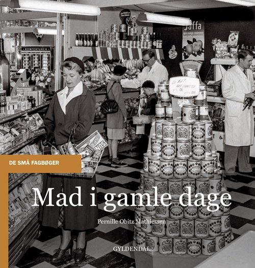 Image of   Mad I Gamle Dage - Pernille Obitz Mathiessen - Bog