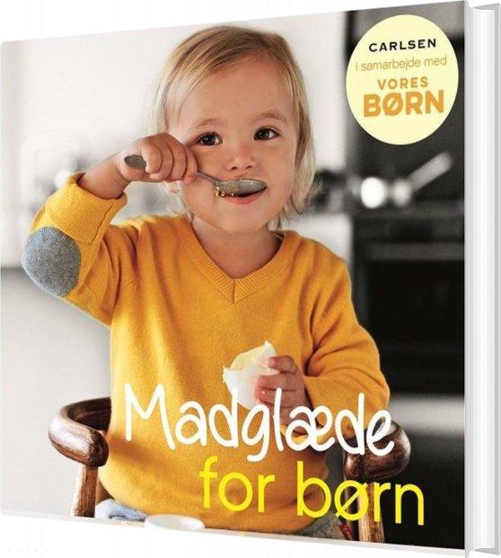 Image of   Vores Børn: Madglæde For Børn - Diverse - Bog