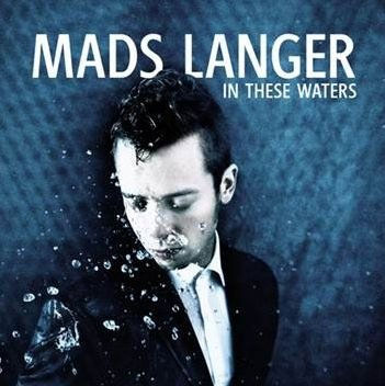 Image of   Mads Langer - In These Waters - CD