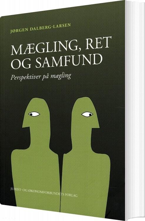 Mægling, Ret Og Samfund - Jørgen Dalberg-larsen - Bog