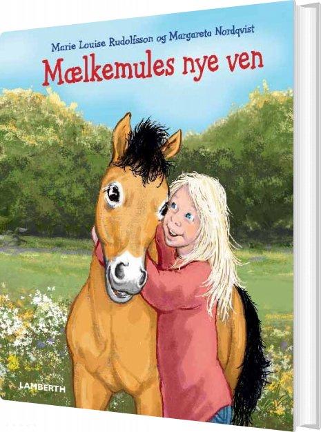 Image of   Mælkemules Nye Ven - Marie Louise Rudolfsson - Bog