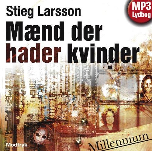 Image of   Mænd Der Hader Kvinder - Stieg Larsson - Cd Lydbog