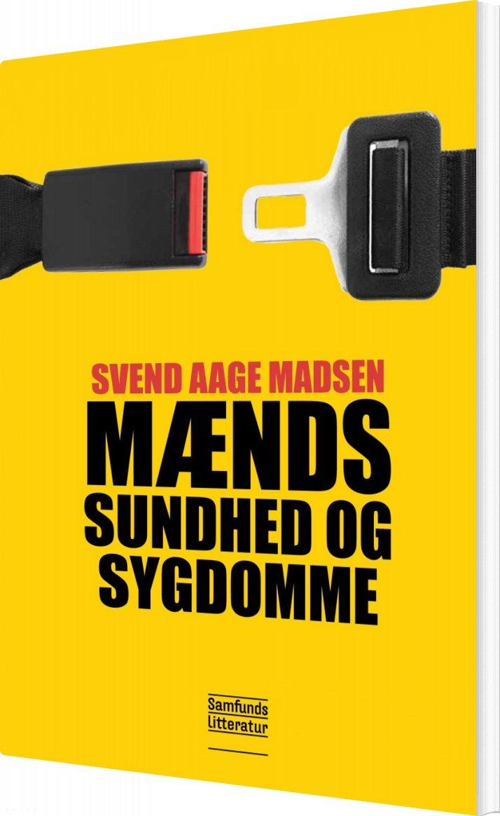 Image of   Mænds Sundhed Og Sygdomme - Svend Aage Madsen - Bog