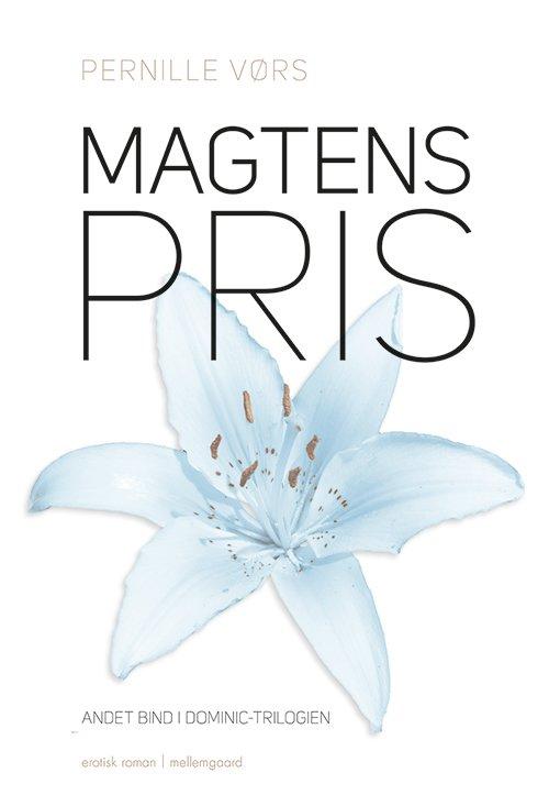 Magtens Pris - Pernille Vørs - Bog