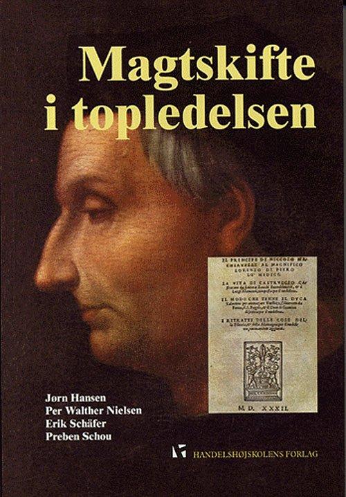 Image of   Magtskifte I Topledelsen - Hansen J - Bog